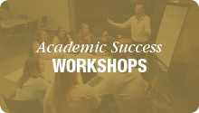 Academic Success Workshops, white text gold button