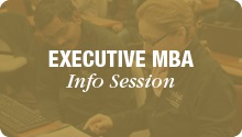 Text: Executive MBA Info Session; white text on gold.