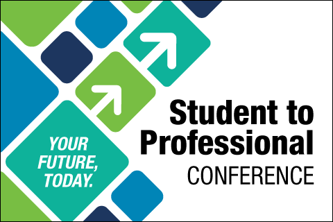 Student to Professional Conference