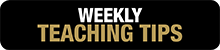 Weekly Teaching Tips button