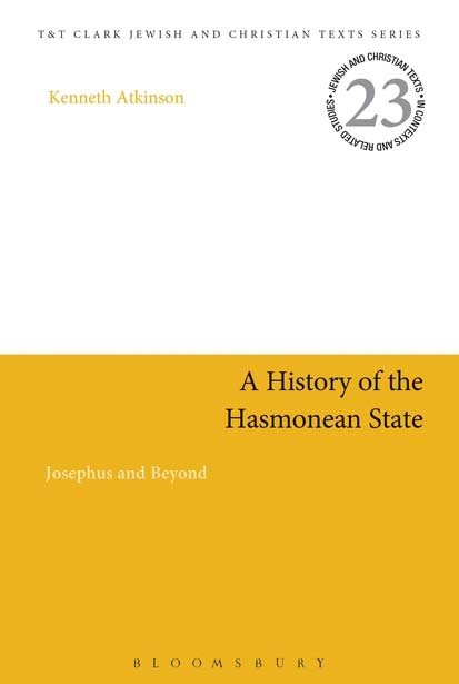 Kenneth R. Atkinson's book, 'A History of the Hasmonean State: Josephus and Beyond'