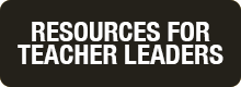 Resources for Teacher Leaders Web Button