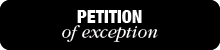 Petition of Exception Button