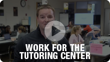 Work for the Tutoring Center