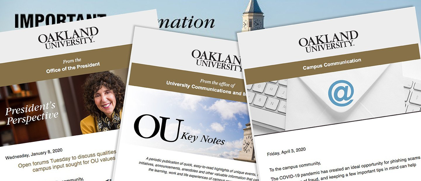 Photo collage of screenshots of e-mails, all with the Oakland University header, followed by an image and text.